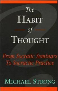 Cover of Michael Strong's _The Habit of Thought_